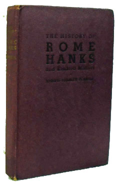 The History of Rome Hanks and Kindred Matters. Joseph Stanley Pennell.
