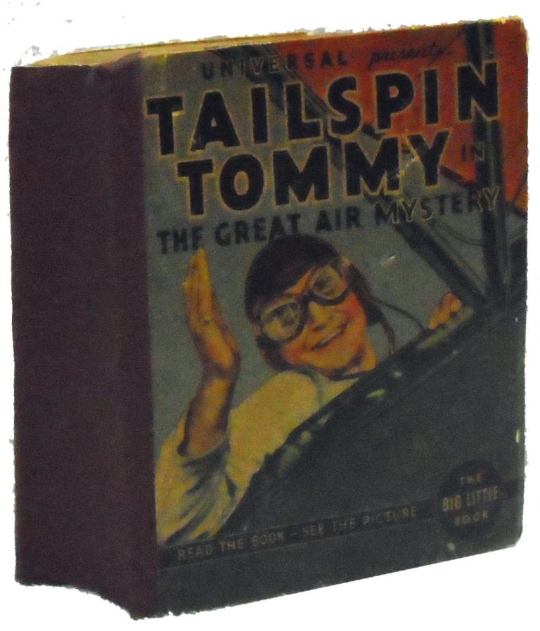 Tailspin Tommy in the Great Air Mystery. Big Little Book. #1184