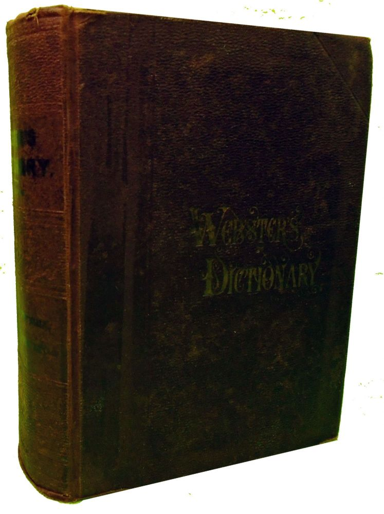 An American Dictionary of the English Language. Noah Webster, LL D.