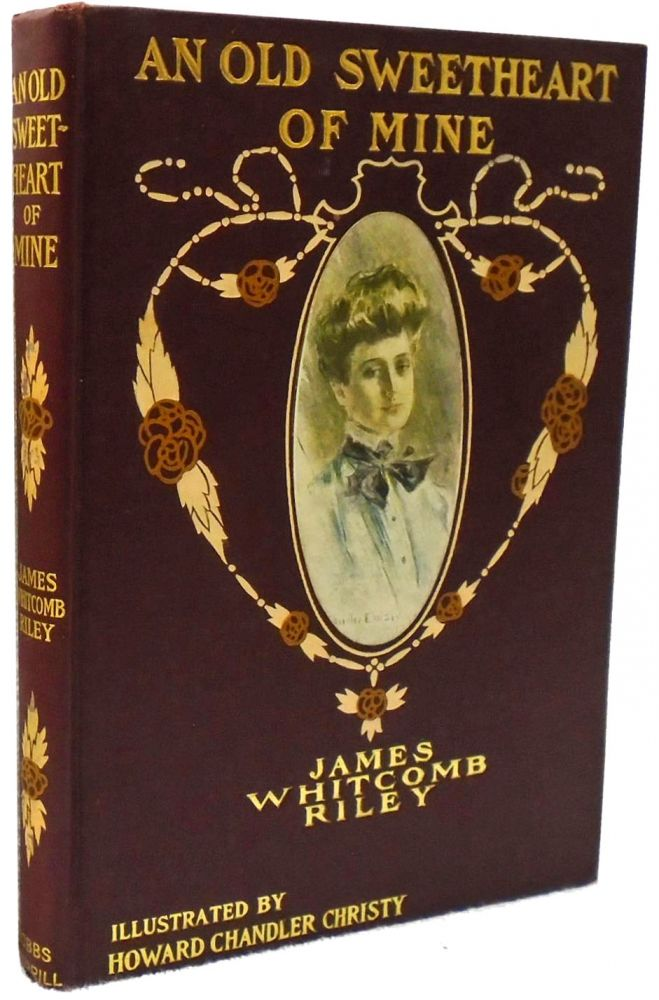 An Old Sweetheart of Mine. James Whitcomb Riley.