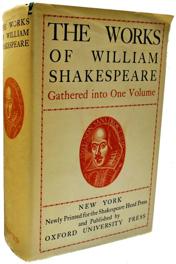 The Works of William Shakespeare, Gathered into One Volume. William Shakespeare.