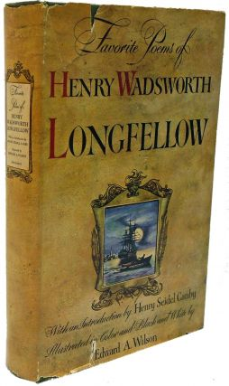 Favorite Poems of Henry Wadsworth Longfellow. Henry Wadsworth Longfellow, Henry Seidel Canby,...