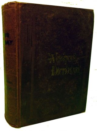 An American Dictionary of the English Language. Noah Webster, LL D