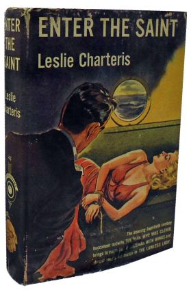 Enter the Saint. Leslie Charteris