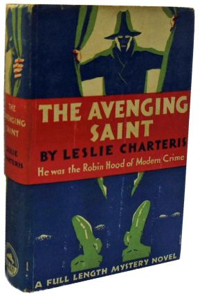 The Avenging Saint. Leslie Charteris