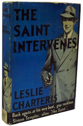 The Saint Intervenes. Leslie Charteris