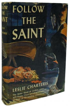 Follow the Saint. Leslie Charteris