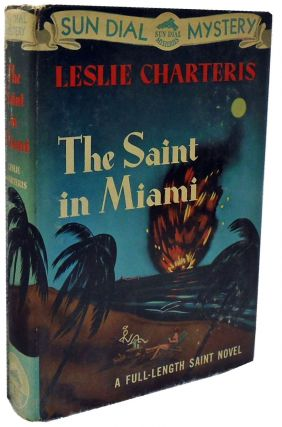 The Saint in Miami. Leslie Charteris