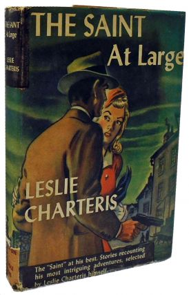 The Saint At Large. Leslie Charteris